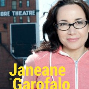 Janeane and more